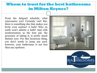 Whom to trust for the best bathrooms in Milton Keynes