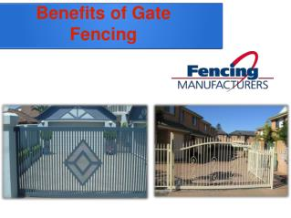 Benefits of Gate Fencing
