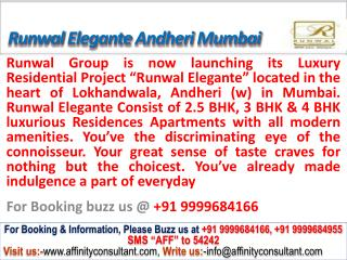 Runwal Elegante Apartments @09999684166 Andheri West Mumbai