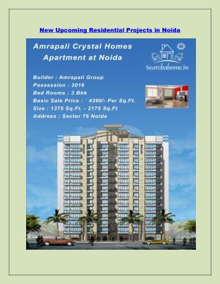 New Upcoming Residential Projects in Noida