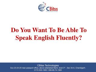 Do you want to able to speak english fluently?