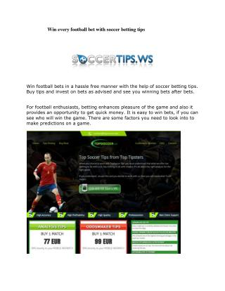 Win every football bet with soccer betting tips