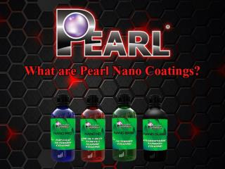 What are Pearl Nano Coatings?