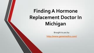 Finding A Hormone Replacement Doctor In Michigan