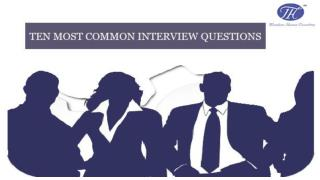 Ten Most Common Interview Questions