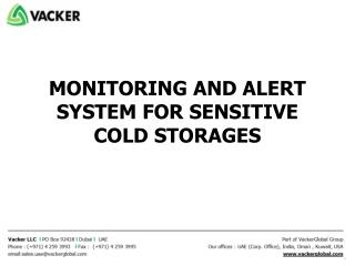 MONITORING AND ALERT SYSTEM FOR SENSITIVE COLD STORAGES