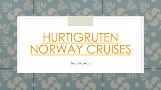 Hurtigruten Norway cruises