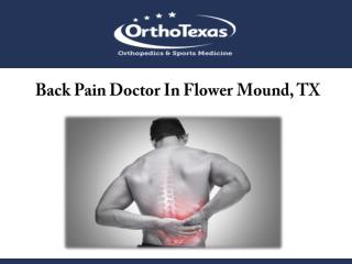 Back Pain Doctor In Flower Mound, TX