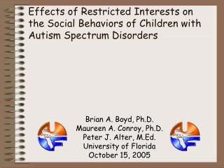 Effects of Restricted Interests on the Social Behaviors of Children with Autism Spectrum Disorders