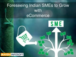 SMEs India expects tremendous benefits from eCommerce