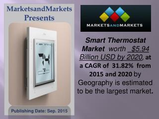 Smart Thermostat Market worth 5.9 Billion USD by 2020
