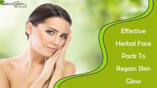 Effective Herbal Face Pack To Regain Skin Glow