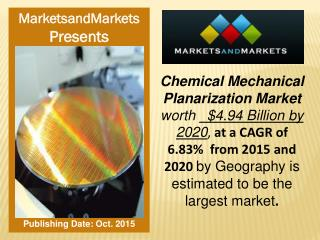 Chemical Mechanical Planarization Market worth $4.94 Billion by 2020