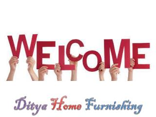 Ditya Home Furnishing
