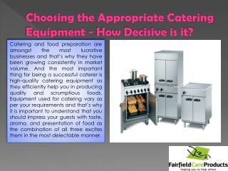 Choosing the Appropriate Catering Equipment - How Decisive is it?