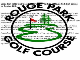 Vargo Golf holds fundraiser for injured EMT Workers at Rouge Park Golf Course on October 28th.