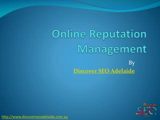 Online Reputation Management  sevices by Discover SEO Adelaide