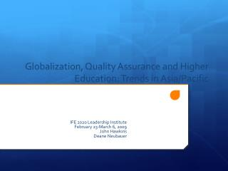 Globalization, Quality Assurance and Higher Education: Trends in Asia/Pacific