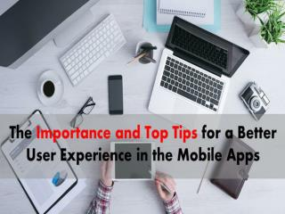 Read the Importance & the Top Tips for User Experience in Mobile App