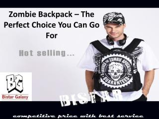 Zombie backpack – The perfect choice you can go for