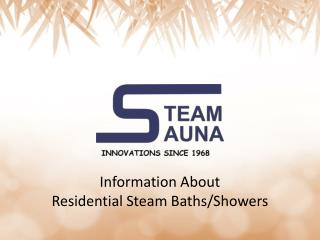 Information About Residential Steam Baths/Showers
