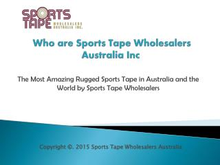 The Most Amazing Rugged Sports Tape Australia