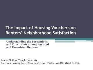 The Impact of Housing Vouchers on Renters' Neighborhood Satisfaction
