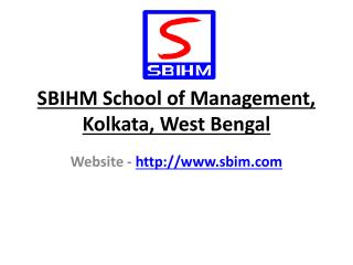 Top Management Institute In Kolkata|SBIHM