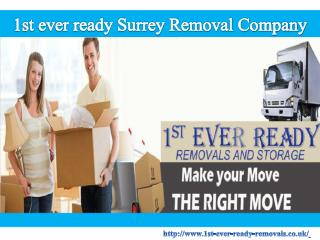 1st ever ready Surrey Removal Company