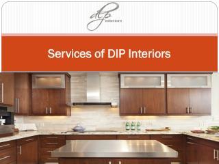 Services of DIP Interiors