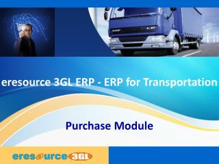 Purchase module eresource 3 gl erp(erp for transportation)