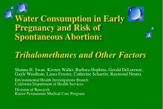 Water Consumption in Early Pregnancy and Risk of Spontaneous Abortion: Trihalomethanes and Other Factors