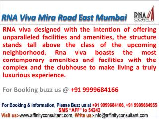 RNA Corp Viva @09999684166 Apartments Mira Road East Mumbai