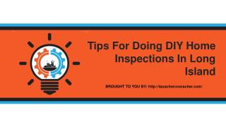 Tips For Doing DIY Home Inspections In Long Island