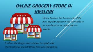 Online grocery store in Gwalior