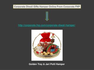 Order and Send Corporate Diwali Gifts Hamper Online