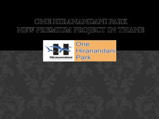 One Hiranandani Park Thane west Mumbai