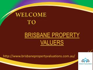 Brisbane Property Valuers for house valuation
