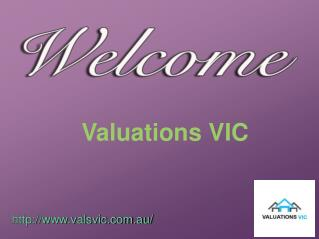 Obtain Current Fair Market Valuation with Valuations VIC