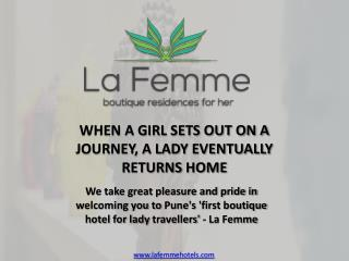 Introducing La Femme, Boutique Residence For Her