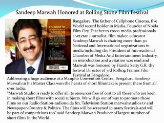 Sandeep marwah honored at rolling stone film festival