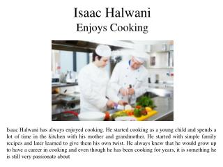 Isaac Halwani Enjoys Cooking