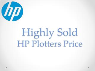 TOP Most Highly Sold HP Plotters Price