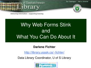 Why Web Forms Stink  and  What You Can Do About It