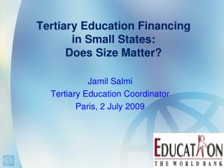 Tertiary Education Financing  in Small States:  Does Size Matter?