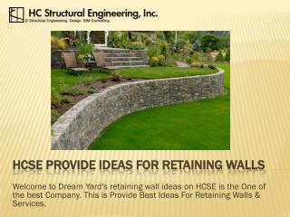 HCSE Provide Ideas For Retaining Walls