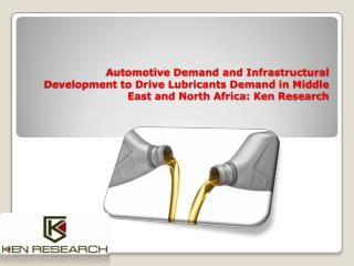Market Growth Lubricant Saudi Arabia |Development in MENA Lubricant