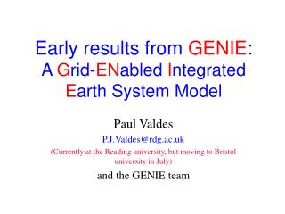 Early results from  GENIE : A  G rid- EN abled  I ntegrated  E arth System Model