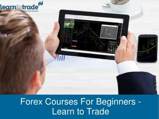 Forex Courses For Beginners - Learn to Trade