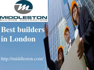 Builders in London